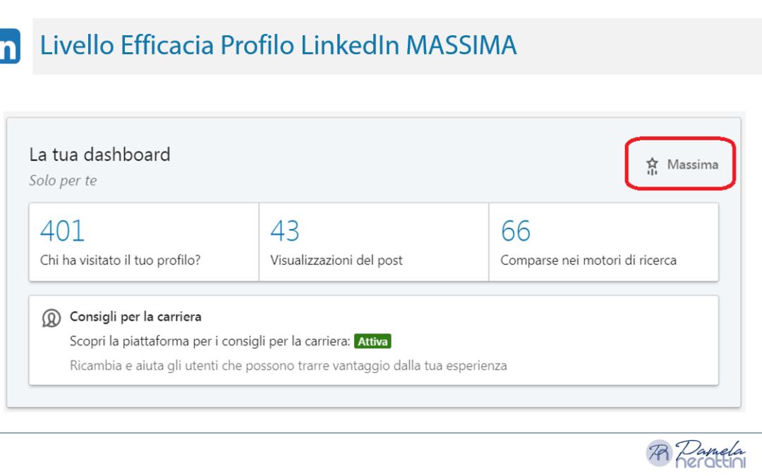 """Come ottenere un profilo LinkedIn con """"Efficacia Massima"""""""